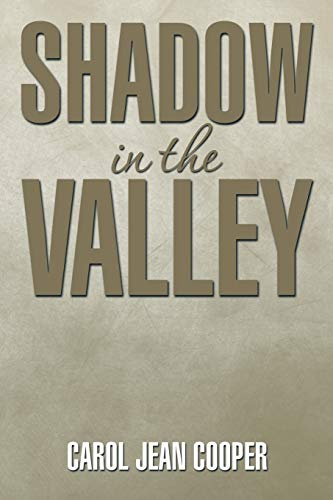 9781499011548: Shadow in the Valley