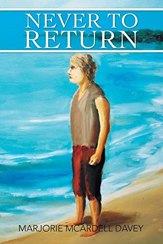9781499012712: Never to Return