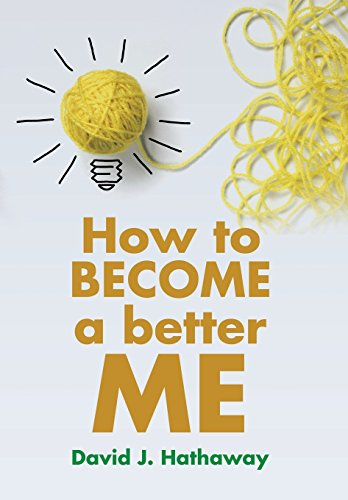 9781499017427: How to Become a Better Me