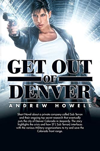 Get Out of Denver: Howell, Andrew
