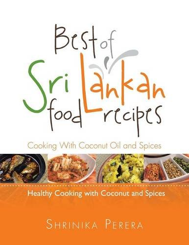 9781499020830: Best of Sri Lankan Food Recipes: Healthy Cooking With Coconut and Spices