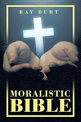 Moralistic Bible: Burt, Ray