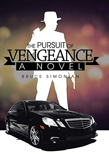 9781499032055: The Pursuit of Vengeance