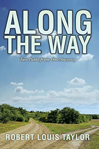 9781499033397: Along the Way: Two Paths from One Ancestry