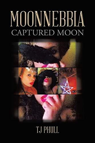 9781499035285: Moonnebbia: Captured Moon
