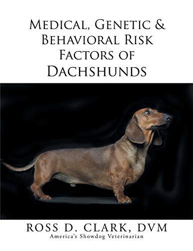 9781499036695: Medical, Genetic & Behavioral Risk Factors of Dachshunds