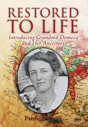 9781499040999: RESTORED TO LIFE: Introducing Grandma Domecq and Her Ancestors