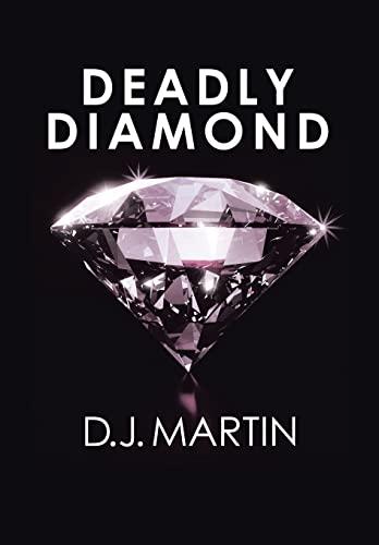 9781499046311: Deadly Diamond