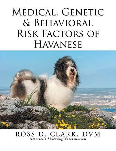 9781499047004: Medical, Genetic & Behavioral Risk Factors of Havanese