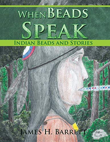 9781499047479: When Beads Speak: Indian Beads and Stories
