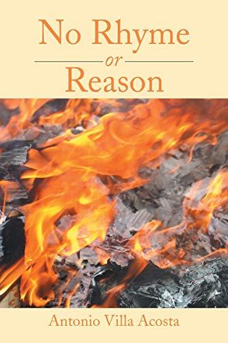 9781499047523: No Rhyme or Reason