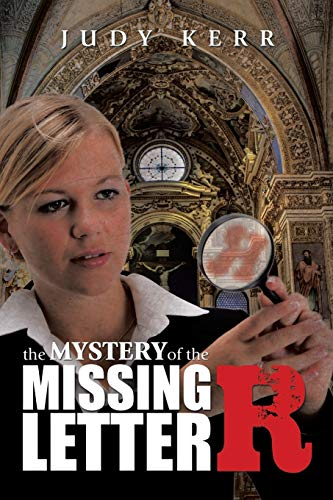 9781499048131: The Mystery of the Missing Letter R