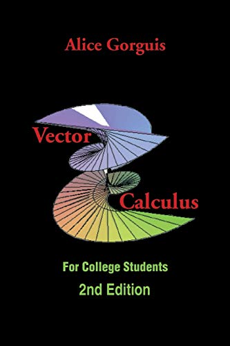 9781499048919: Vector Calculus: For College Students