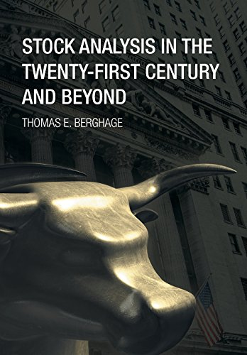 9781499049053: Stock Analysis in the Twenty-First Century and Beyond