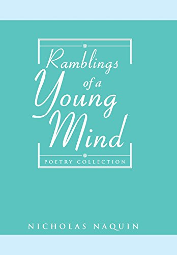 9781499050226: Ramblings of a Young Mind: Poetry Collection