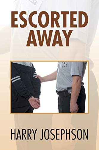 9781499052510: Escorted Away