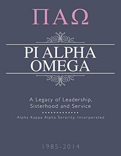 9781499053937: Pi Alpha Omega: A Legacy of Leadership, Sisterhood and Service