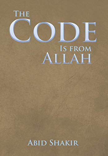 9781499054972: The Code Is from Allah
