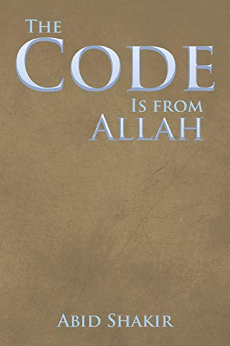 9781499054996: The Code Is from Allah