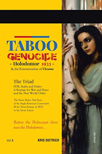 9781499056068: Taboo Genocide: Holodomor 1933 & the Extermination of Ukraine