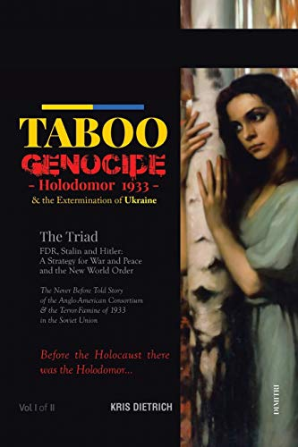 9781499056099: Taboo Genocide: Holodomor 1933 & the Extermination of Ukraine