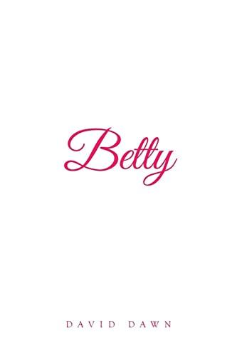 9781499056570: Betty