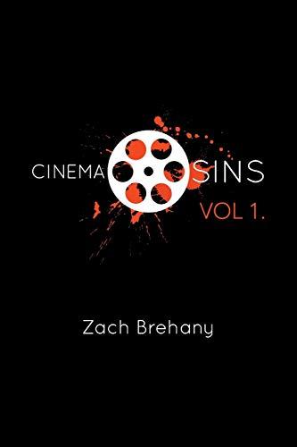 Cinema Sins: Vol 1: Zach Brehany