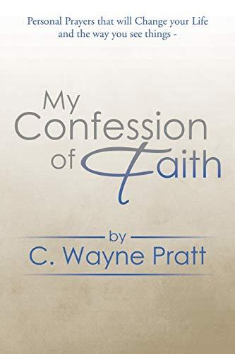 9781499060287: My Confession of Faith