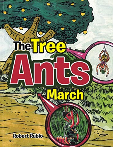 9781499060782: The Tree Ants March