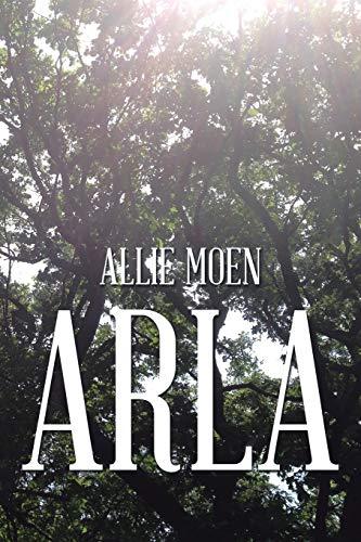 Arla: Moen, Allie