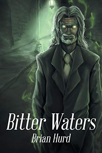 Bitter Waters: Hurd, Brian