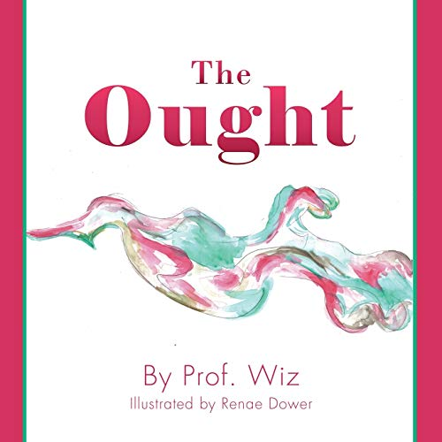 The Ought: Wiz, Wiz