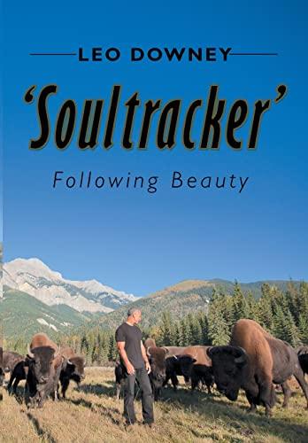9781499078091: Soultracker': Following Beauty