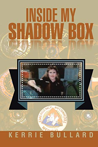 Inside My Shadow Box: Bullard, Kerrie