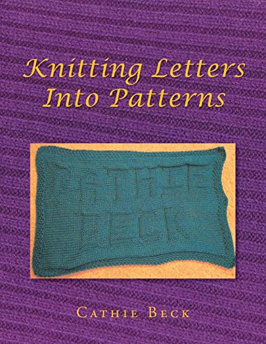 9781499081398: Knitting Letters into Patterns