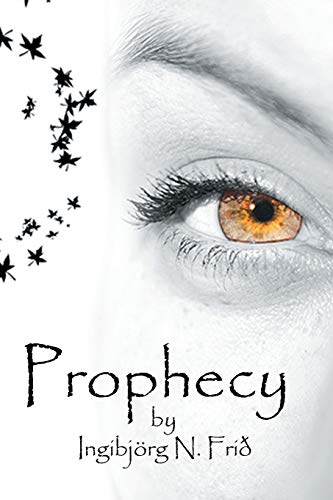 9781499088120: Prophecy