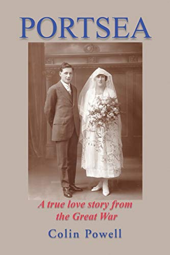 9781499088571: Portsea: A true love story from the Great War