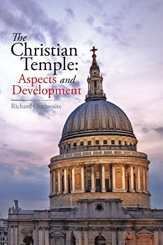 9781499091649: The Christian Temple: Aspects and Development