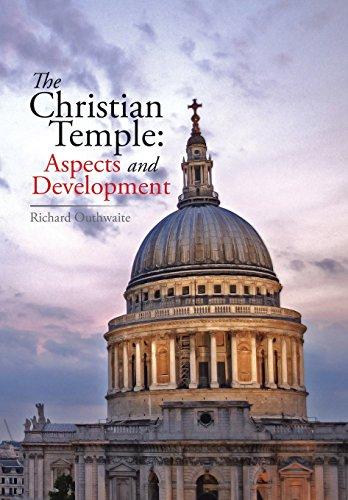 9781499091656: The Christian Temple: Aspects and Development