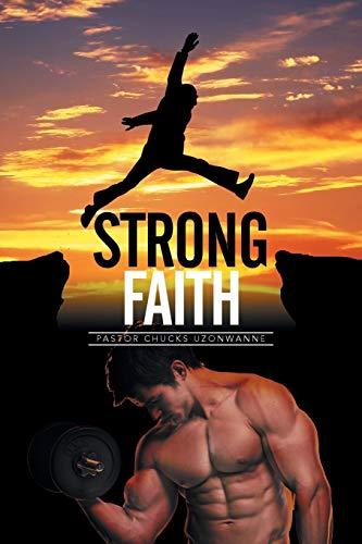 9781499092431: Strong Faith
