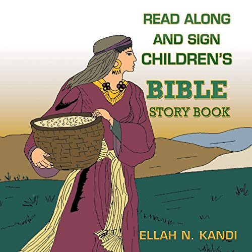 9781499093759: Read Along and Sign Children's Bible Storybook
