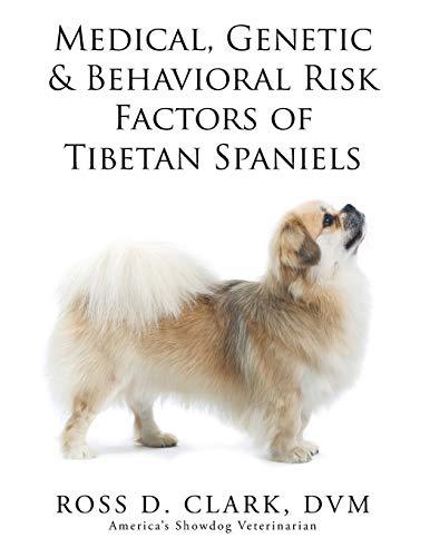 9781499094909: Medical, Genetic & Behavioral Risk Factors of Tibetan Spaniels