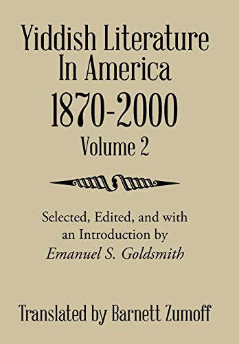 9781499095180: Yiddish Literature In America 1870-2000: Volume 2