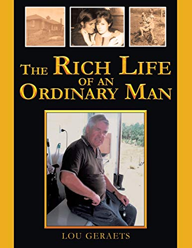 9781499097184: The Rich Life of an Ordinary Man