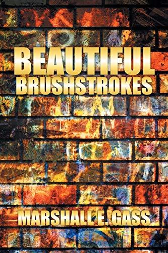 9781499097498: Beautiful Brushstrokes