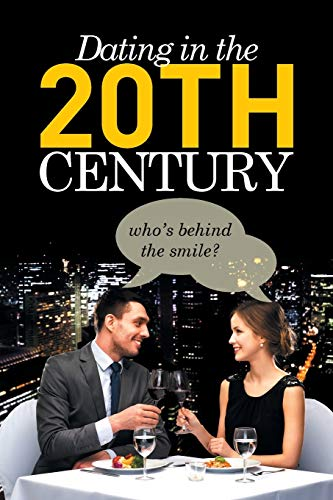 9781499097849: Dating in the 20th Century