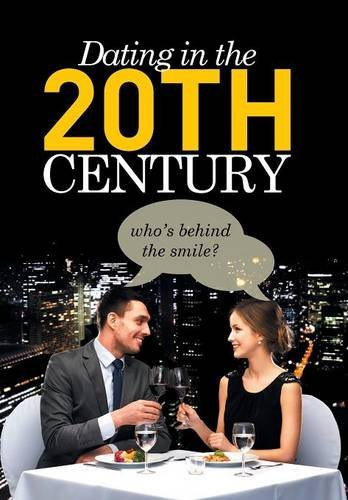 9781499097856: Dating in the 20th Century