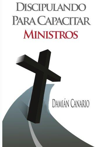 9781499101232: Discipulando para Capacitar Ministros