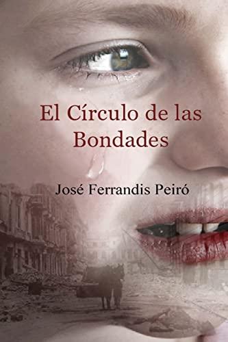 9781499102543: El Círculo de las Bondades