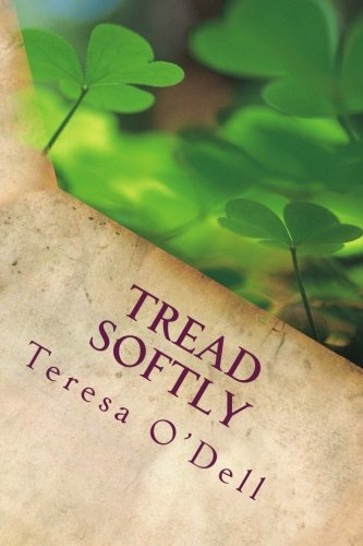 9781499103373: Tread Softly
